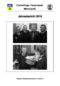Freiwillige Feuerwehr Wittmoldt. Jahresbericht 2010