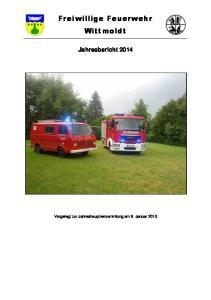 Freiwillige Feuerwehr Wittmoldt. Jahresbericht 2014