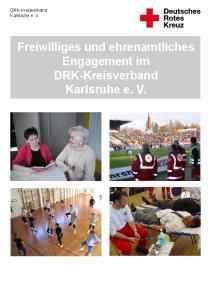 Freiwilliges und ehrenamtliches Engagement im DRK-Kreisverband Karlsruhe e. V