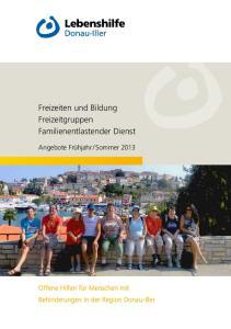 Freizeiten und Bildung Freizeitgruppen Familienentlastender Dienst