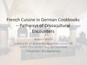 French Cuisine in German Cookbooks Pathways of Crosscultural Encounters