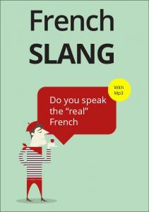 French SLANG. Do you speak the real French. With Mp3