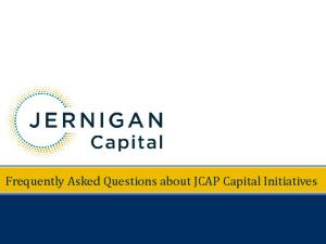 Frequently Asked Questions about JCAP Capital Initiatives