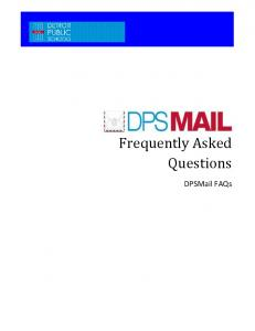 Frequently Asked Questions. DPSMail FAQs
