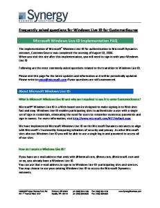 Frequently asked questions for Windows Live ID for CustomerSource. Microsoft Windows Live ID Implementation FAQ