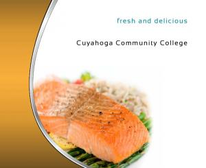 fresh and delicious Cuyahoga Community College