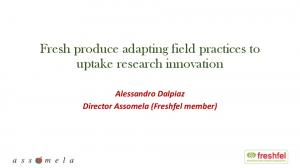 Fresh produce adapting field practices to