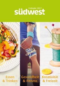 Frühjahr Essen & Trinken. Kreativität & Freizeit. Gesundheit & Fitness