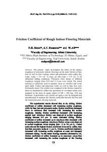 Friction Coefficient of Rough Indoor Flooring Materials