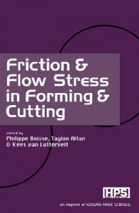 Friction & Flow Stress in Forming & Cutting