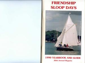 FRIENDSHIP SLOOP DAYS YEARBOOK AND GUIDE 30th Annual Regatta