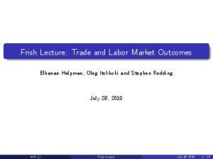 Frish Lecture: Trade and Labor Market Outcomes