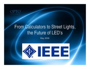 From Calculators to Street Lights, the Future of LED s