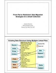 From Flat to Relational: Data Migration Strategies for a Small Collection. Existing Data Structure Using Multiple Linked Files