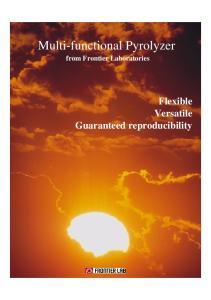 from Frontier Laboratories Flexible Versatile Guaranteed reproducibility