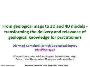 From geological maps to 3D and 4D models - transforming the delivery and relevance of geological knowledge for practitioners
