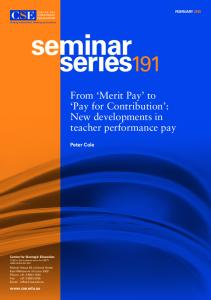 From Merit Pay to Pay for Contribution : New developments in teacher performance pay
