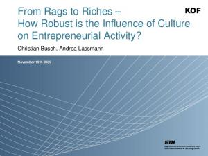 From Rags to Riches How Robust is the Influence of Culture on Entrepreneurial Activity?