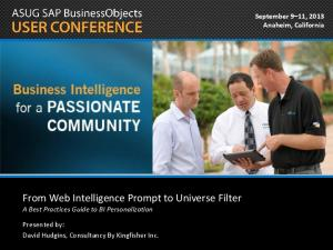 From Web Intelligence Prompt to Universe Filter A Best Practices Guide to BI Personalization