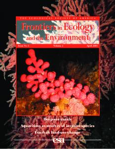 Frontiers inecology. and the Environment. Deep-sea corals Aquariums as sources of invasive species Exurban land-use change esa