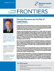 FRONTIERS. Lung Cancer. In this issue. Nicotine Receptors and the Risk of Lung Cancer By Steinn Jonsson, MD, FCCP
