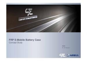 FRP E-Mobile Battery Case Concept Study. ADC A. Gillessen