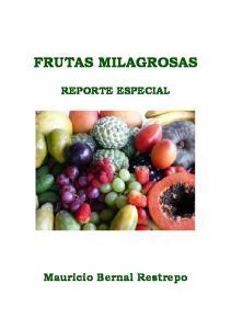 FRUTAS MILAGROSAS REPORTE ESPECIAL