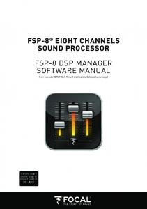 FSP-8 EIGHT CHANNELS SOUND PROCESSOR FSP-8 DSP MANAGER SOFTWARE MANUAL