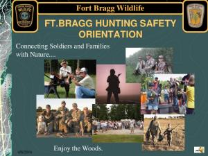 FT.BRAGG HUNTING SAFETY ORIENTATION