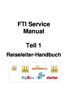 FTI Service Manual. Teil 1. Reiseleiter-Handbuch