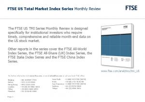 FTSE US Total Market Index Series Monthly Review
