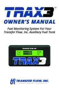 Fuel Monitoring System For Your Transfer Flow, Inc. Auxiliary Fuel Tank