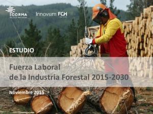 Fuerza Laboral de la Industria Forestal