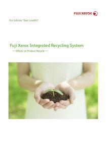 Fuji Xerox Integrated Recycling System