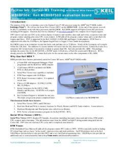 Fujitsu lab: Cortex-M3 Training with Serial Wire Viewer MB9BF50x: Keil MCB9BF500 evaluation board