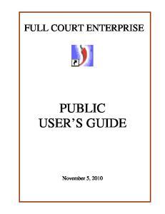 FULL COURT ENTERPRISE PUBLIC USER S GUIDE