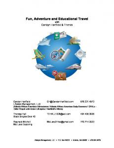 Fun, Adventure and Educational Travel with Carolyn Hartfield & Friends