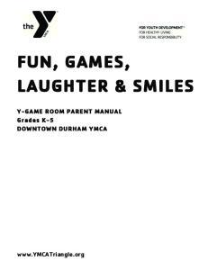 FUN, GAMES, LAUGHTER & SMILES