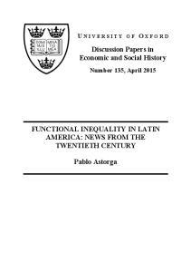 FUNCTIONAL INEQUALITY IN LATIN AMERICA: NEWS FROM THE TWENTIETH CENTURY. Pablo Astorga