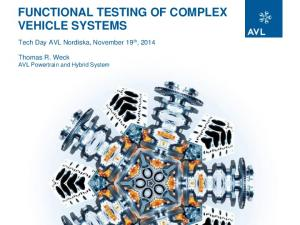 FUNCTIONAL TESTING OF COMPLEX VEHICLE SYSTEMS