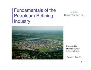 Fundamentals of the Petroleum Refining Industry