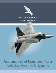 Fundamentals of Unmanned Aerial Vehicles, Missions & Systems