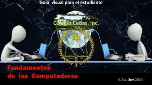 Fundamentos de las Computadoras. V. Souchet 2013