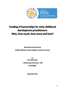 Funding of learnerships for early childhood development practitioners: Who, how much, how many and how?