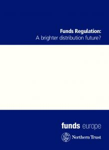 Funds Regulation: A brighter distribution future? funds europe