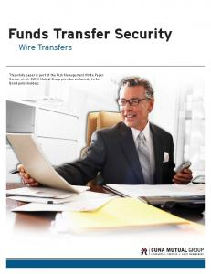 Funds Transfer Security Wire Transfers