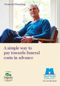 Funeral Planning. A simple way to pay towards funeral costs in advance. Provided by