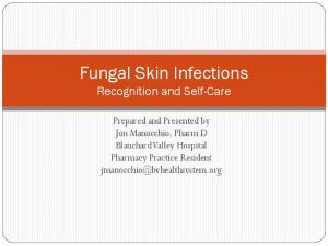 Fungal Skin Infections Recognition and Self-Care