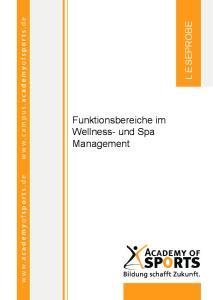 Funktionsbereiche im Wellness- und Spa Management