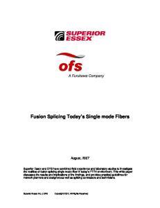 Fusion Splicing Today s Single mode Fibers